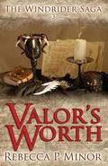Valor's Worth : Book III of the Windrider Saga