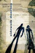 Sidewalk Dancing : A Novel in Stories