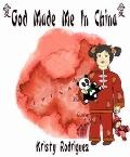 God Made Me in China