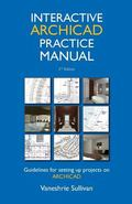 Interactive ArchiCAD Practice Manual