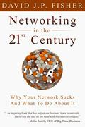 Networking in the 21st Century : Why Your Network Sucks and What to Do about It