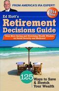 Ed Slott's 2014 Retirement Decisions Guide : Elite Version
