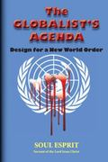 Globalist's Agenda : Design for a New World Order