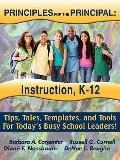 PRINCIPLES for the PRINCIPAL : Instruction, K-12