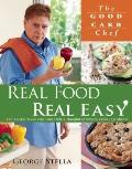 George Stella's Real Food Real Easy