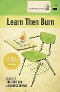 Learn Then Burn, A Modern Poetry Anthology for the Classroom