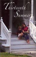 Thirteenth Summer: More fun and adventure on the Carolina Coast