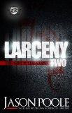 Larceny 2: The Gift & The Curse (The Cartel Publications Presents)