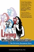 Living with Multiple Personalities : The Christine Ducommun Story