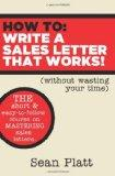How To Write A Sales Letter That Works! (without wasting your time)