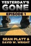 Yesterday's Gone: Episode 1