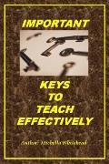 Important Keys to Teach Effectively