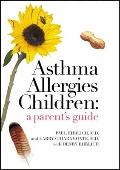 Asthma Allergies Children : A Parent's Guide