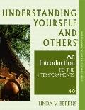 Understanding Yourself and Others: An Introduction to Temperament 4.0