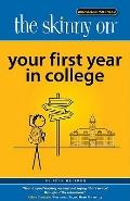 Skinny on Your First Year in College