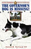 The Governor's Dog is Missing (Slate Stephens Mysteries)