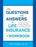Questions and Answers on Life Insurance : The Life Insurance Toolbook