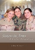 Sisters in Arms : A Father Remembers