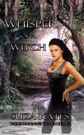 Whisper of a Witch : The Savannah Coven Series