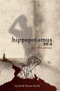 Hippopotamus Sea : My Viral Sobriety