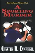 Sporting Murder : Greg Mckenzie Mystery No. 5