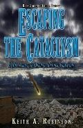 Escaping the Cataclysm : A Novel about the Origin of Geological Formations