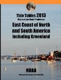 Tide Tables 2013 : East Coast of North and South America Including Greenland