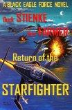 Return of the Starfighter: (Black Eagle Force)