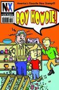Nix Comics for Kids #2 : Starring Boy Howdie