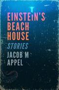 Einstein's Beach House : Stories