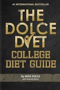 Dolce Diet College Diet Guide : College Diet Guide