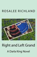 Right and Left Grand : Darla King Series