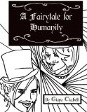 A Fairytale for Humanity