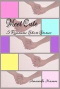 Meet Cute : 5 Romantic Short Stories