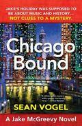 Chicago Bound : A Jake Mcgreevy Novel