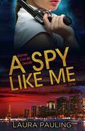 Spy Like Me