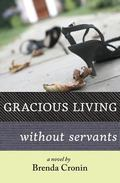 Gracious Living Without Servants