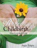 Redeeming Childbirth: Growth & Study Guide (Volume 2)