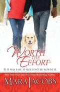 Worth the Effort : The Worth Series Book 4 - a Copper Country Romance