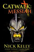 Catwalk : Messiah