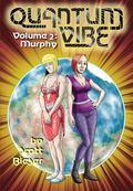 Quantum Vibe Volume 2: Murphy