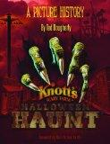 Knott's Halloween Haunt: A Picture History