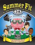 Summer Fit Seventh to Eighth Grade : Exercises for the Brain and Body While Away from School