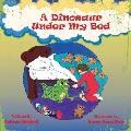 Dinosaur under My Bed