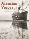 Aleutian Voices : S. S. Northwestern: Sailing Sheltered Seas