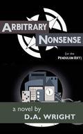 Arbitrary Nonsense : (or the Pendulum Rift)