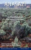 Anasazi along the Vermilion Cliffs : An Examination of the Talbot Collection