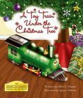 Toy Train under the Christmas Tree : The Destiny Toy Company Model No. 9 Train