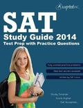 SAT Study Guide 2014 : SAT Test Prep with Practice Questions