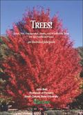 Trees! : Fruit, Nut, Ornamental, Shade, and Windbreak Trees for the Northern Plains